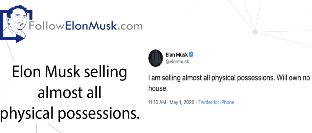 Elon Musk selling almost all physical possessions