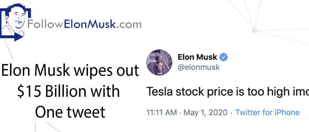 Elon Musk wipes out $15 Billion with one tweet
